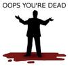 oops_ur_dead